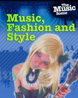 Music, Fashion, and Style