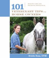 101 Veterinary Tips For Horse Owners