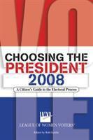 Choosing the President 2008