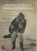 Matthew A. Henson's Historic Arctic Journey
