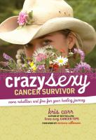 Crazy Sexy Cancer Survivor