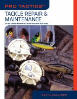 Tackle Repair & Maintenance