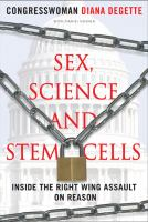Sex, Science, and Stem Cells