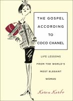 The Gospel According to Coco Chanel