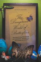 The Dangerous World of Butterflies