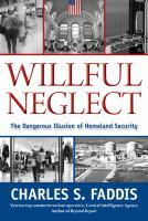 Willful Neglect