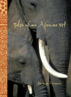 Tales of An African Vet
