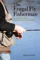 The Frugal Fly Fisherman