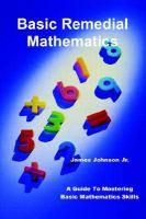 Basic Remedial Mathematics