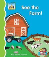 See the Farm!