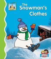 The Snowman's Clothes
