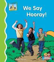 We Say Hooray!