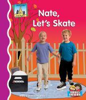 Nate, Let's Skate