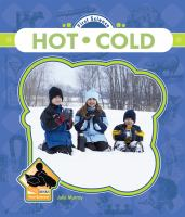Hot and Cold