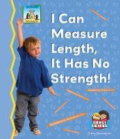 I Can Measure Length, It Has No Strength!