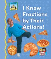 I Know Fractions by Their Actions!