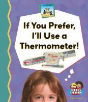 If You Prefer, I'll Use A Thermometer!