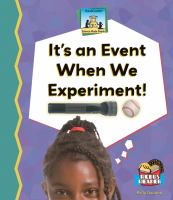 It's An Event When We Experiment!