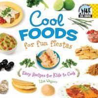 Cool Foods for Fun Fiestas