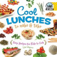 Cool Lunches to Make & Take