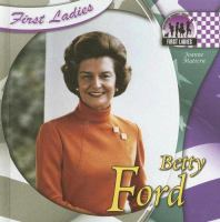 Betty Ford (Checkerboard Biography Library. First Ladies)