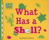 What Has A Shell?