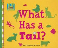 What Has A Tail?
