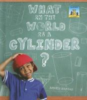 What in the World Is A Cylinder?