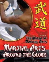 Martial Arts Around the Globe