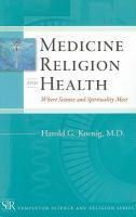 Medicine, Religion and Health