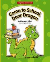 Come to School, Dear Dragon