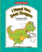 I Need You, Dear Dragon