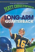 Long-arm Quarterback