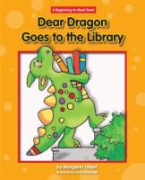 Dear Dragon Goes to the Library