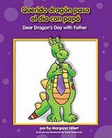 Querido Dragón Pasa El Día Con Papá = Dear Dragon's Day With Father