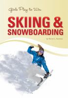Girls Play to Win Skiing and Snowboarding