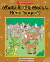 What's in the Woods, Dear Dragon?