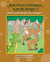 ¿Qué hay en el bosque, querido dragón?