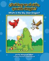 ¿Que hay en el cielo, querido dragón?