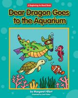 Dear Dragon Goes to the Aquarium