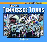 Meet the Tennessee Titans