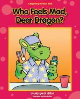 Who Feels Mad, Dear Dragon?