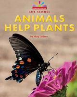 Animals Help Plants