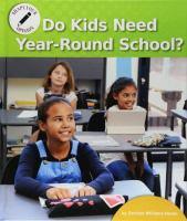 Do Kids Need Year-round School?