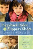 Piggyback Rides and Slippery Slides