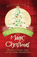 Discovering the Magic of Christmas