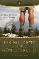Hiking Boots and Gospel Truths