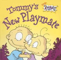 Tommy's New Playmate