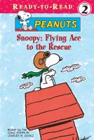 Snoopy, Flying Ace to the Rescue