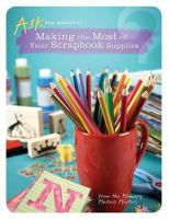 Making the Most of your Scrapbook Supplies